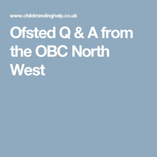 Ofsted Q & A from the OBC North West