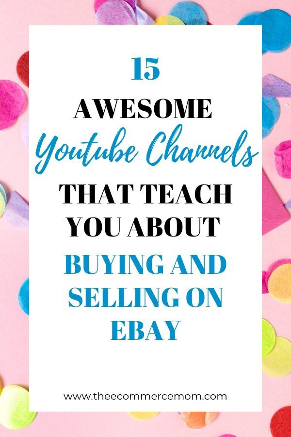 15 Of The Best Reseller Youtube Channels Reselling Business Ebay Selling Tips Ebay Business