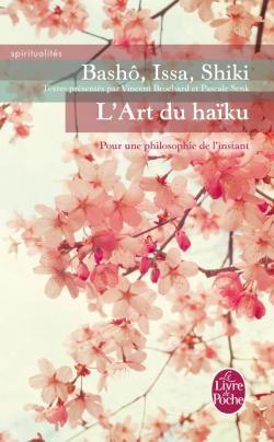 """L'art du haïku : pour une philosophie de l'instant - """"L'enquête de Pascale Senk nous fait découvrir comment la pratique du haïku inspire aujourd'hui, à des adeptes venus de tous horizons, une nouvelle approche de la vie. En introduction aux haïkus les plus emblématiques, la présentation de Vincent Brochard apporte un éclairage historique et littéraire, et constitue une véritable initiation à la visée spirituelle qui est au coeur de cet usage de l'écriture..."""""""