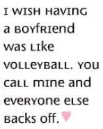 Ok I don't play volleyball but I can relate to this