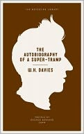 the autobiography of a super-tramp - wh davies