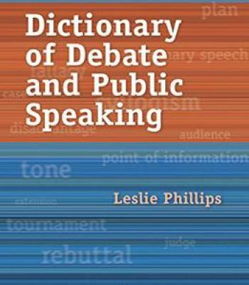 Leslie Phillips – Dictionary Of Debate And Public Speaking PDF