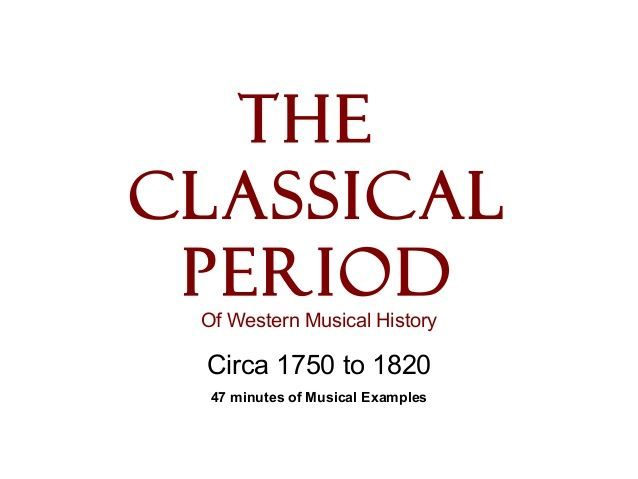 Classical period by jpholly via slideshare