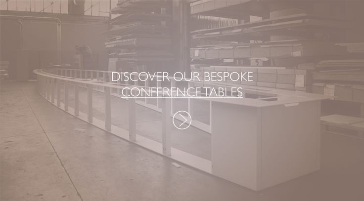 Discover our bespoke conference tables. Prof Office