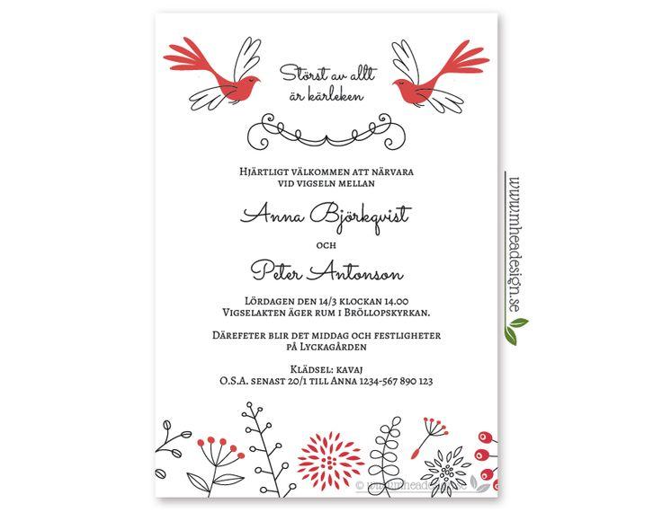 """Söt bröllopsinbjudan i """"doodle""""-stil med naturinspirerade element; blad, blommor, kvistar och bär. I övre kanten finns två fåglar på var sin sida on texten """"störst av allt är kärleken"""". Denna text kan bytas ut mot något annat. Färger: röd och svart. Vit eller röd baksida. Format: A5"""