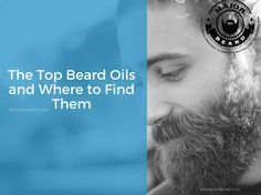 The Top 9 Best Beard Oils and Where to Find Them  https://www.majorbeard.com/beards/beard-conditioners/beard-oil/the-top-beard-oils-and-where-to-find-them/