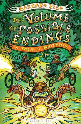 The Volume of Possible Endings (A Tale of Fontania) - Barbara Else - Gecko Press