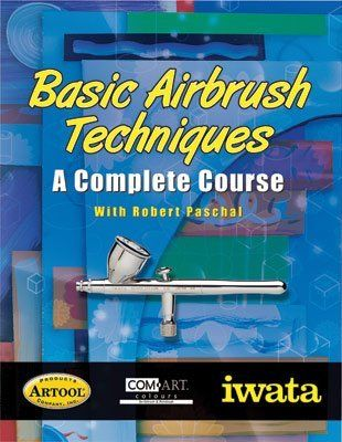 Basic Airbrush Techniques: Complete Course