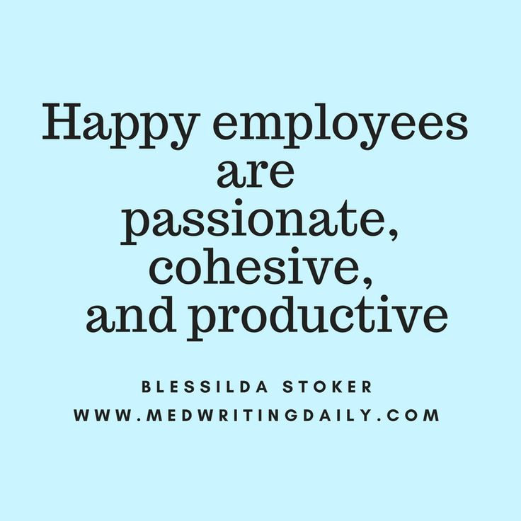 Happy employees are passionate and productive. Establish a work culture that will strengthen your business.   #healthcare #medical #marketing