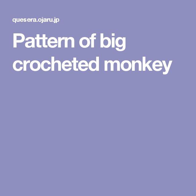 Pattern of big crocheted monkey