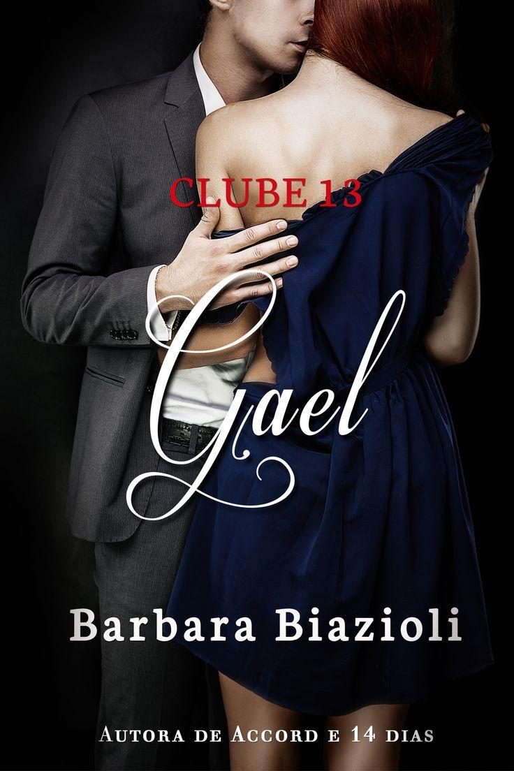 Série Clube 13 - Gael Livro 1