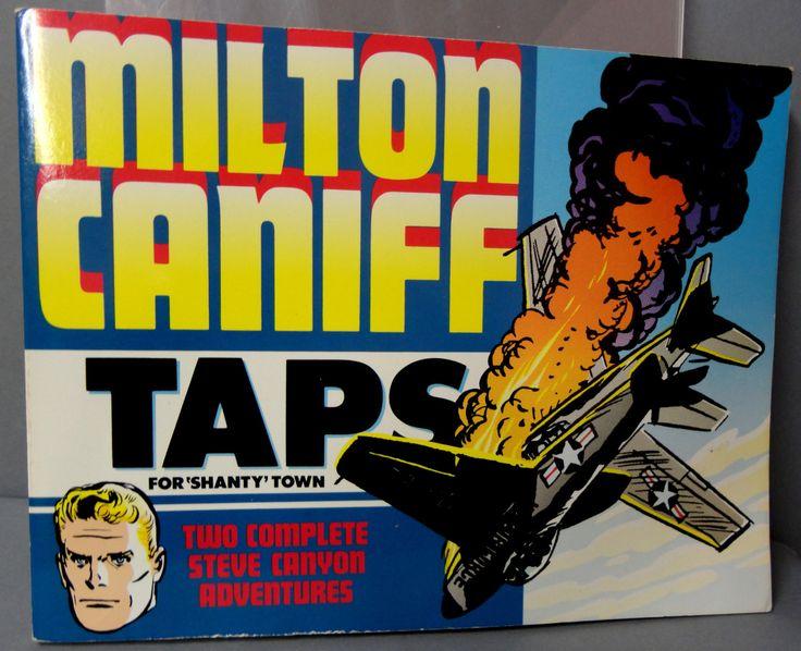 Milton CANIFF STEVE CANYON #24 Taps for Shanty Town Cold War Era Jet Aviation Adventure Newspaper Comic Strip Reprints Kitchen Sink