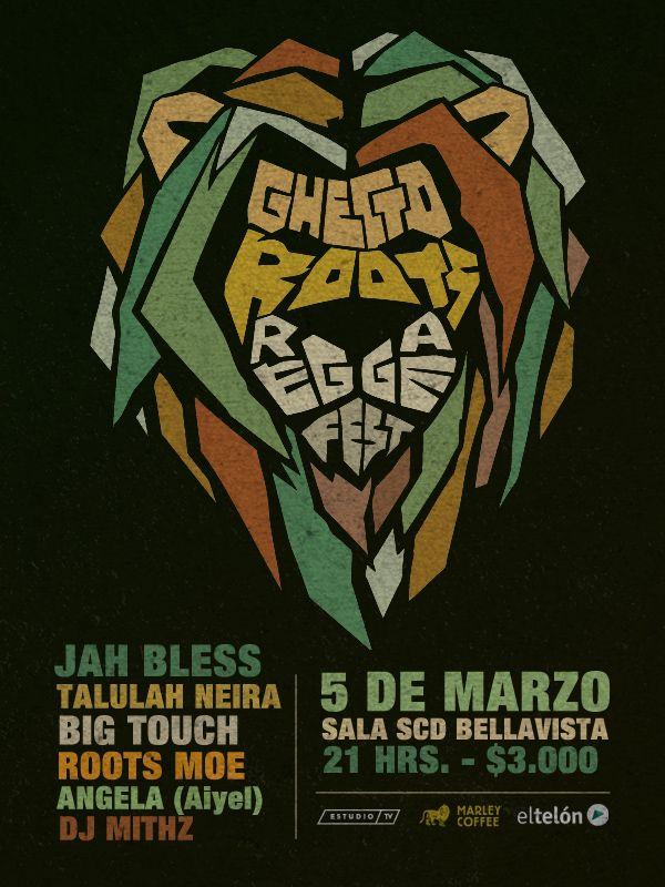 Ghetto Roots Reggae Fest Poster on Behance