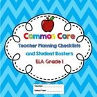 Grade 1 Common Core ELA Checklists and Student Rosters!  An excellent tool for planning how you will address the Common Core Standards for  English...