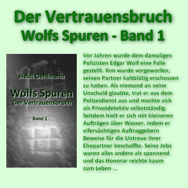 Der Vertrauensbruch - Wolfs Spuren (Band 1) Bei Amazon: http://www.amazon.de//dp/B00KLT4MTK/