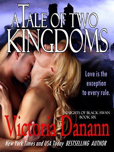 A Tale of Two Kingdoms (Knights of Black Swan Book 6) by Victoria Danann http://www.amazon.com/dp/B00HPAJ6F8/ref=cm_sw_r_pi_dp_exS2vb03QBAF0
