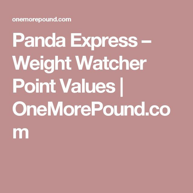 Panda Express – Weight Watcher Point Values | OneMorePound.com