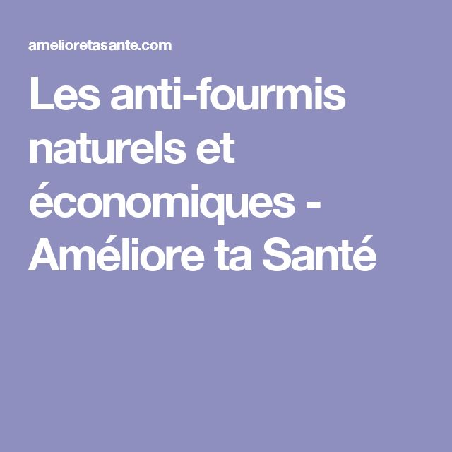 17 best ideas about anti fourmis on pinterest anti for Anti fourmis naturel maison