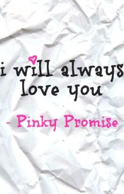 Me and my kiddos say I love you and pinky promise every morning before I drop them off before school!!! Love this!!!! Always and forever!!!! <3