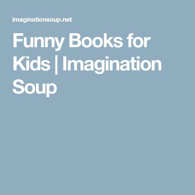 Funny Books for Kids | Imagination Soup
