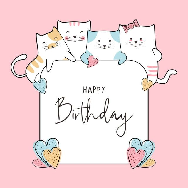 Birthday Celebration Card Design With Cute Baby Cats Drawing Funny Happy Decoration For And Children Anniversary Banner Background And Flyer Template Vector Ill Happy Birthday Illustration Happy Birthday Cards Birthday Wishes