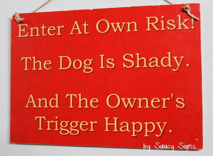 Beware of the Dog Trigger Happy Owner Sign - Man Cave Shed Sign Warning Pet Puppy Wooden Kennel  sign by Saucy Signs. by SaucySigns on Etsy https://www.etsy.com/listing/452293556/beware-of-the-dog-trigger-happy-owner