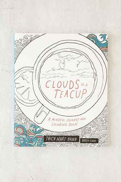 Clouds In A Teacup Mindful Journey And Coloring Book By Thich Nhat Hanh Brett Cook