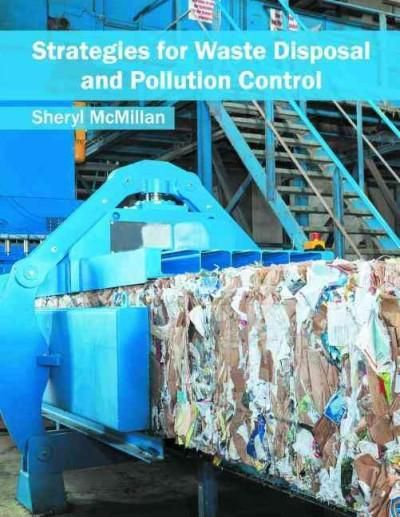 Strategies for Waste Disposal and Pollution Control