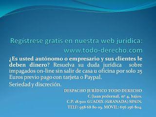 TODO-DERECHO DESPACHO JURÍDICO : Es usted autónomo o empresario y sus clientes le d...