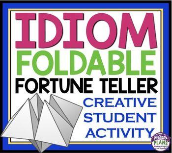 IDIOM ACTIVITY: PAPER FORTUNE TELLER