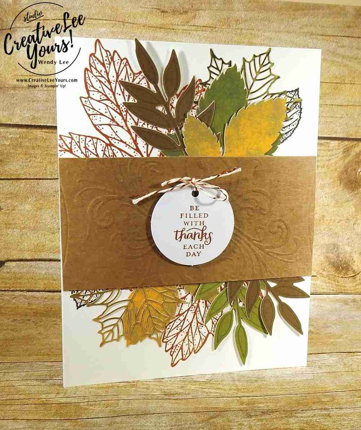 Wendy Lee, September 2017 Layered Leaves Paper Pumpkin Kit, Stampin Up, handmade fall cards and gifts, stamping, #creativeleeyours, creatively yours, thanksgiving cards and gifts