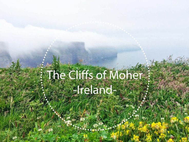 The Cliffs of Moher – Ireland