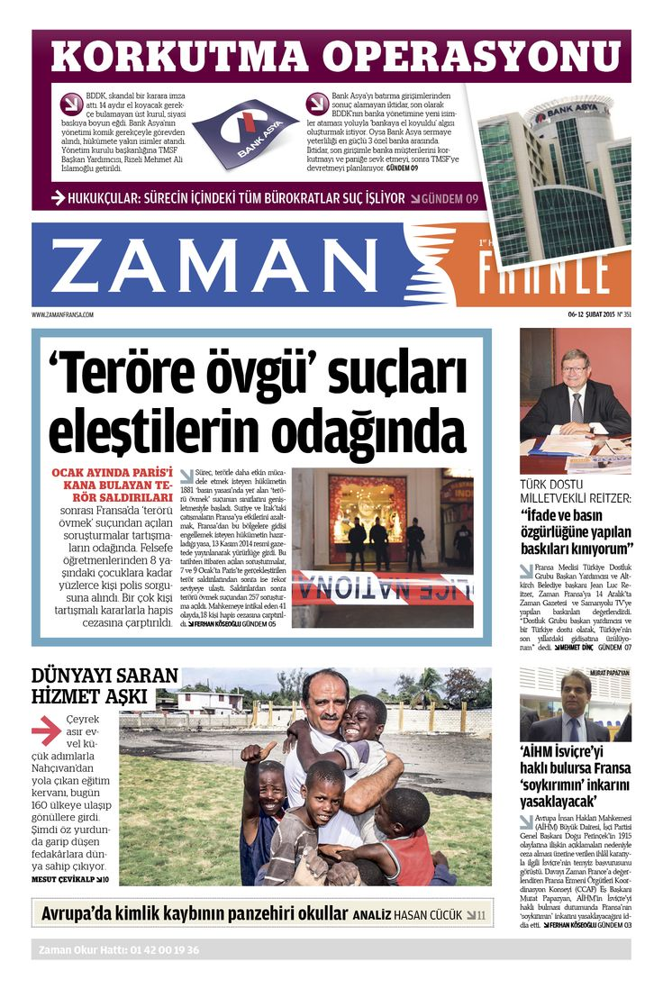 "KORKUTMA OPERASYONU DÜNYAYI SARAN HİZMET AŞKI ""İfade ve basın özgürlüğüne yapılan baskıları kınıyorum"" Zaman France I 06- 12 ŞUBAT 2015 2015 I n° 351 #News #design #newspaper #editoral version french, page #turkish #newspaper #journal #Editorialdesigner #pagedesign #France #Turquie #turkey #istanbul #paris #francoturc"