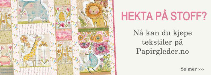 På www.papirgleder.no finner du det du trenger for å lage kort og invitasjoner til konfirmasjon, dåp, bryllup og bursdager! I tillegg har vi masse flotte tekstiler du kan sy quilt, homedecor, klær, gaver m.m. Velkommen innom!