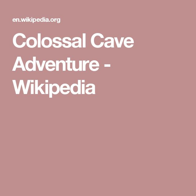 Colossal Cave Adventure - Wikipedia