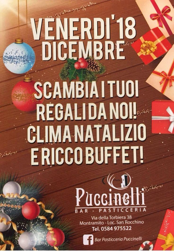 Scambia i tuoi regali con noi! Clima Natalizio e Ricco Buffet. Contattateci per info!
