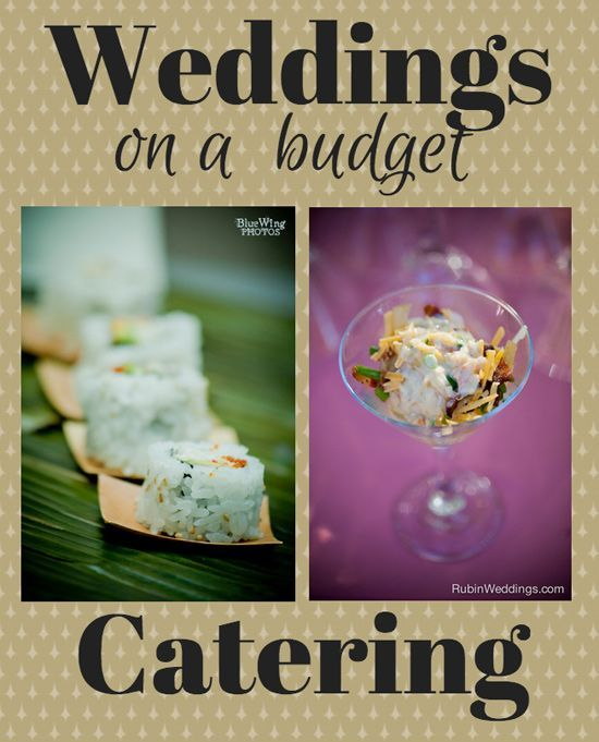Save On Wedding Catering. Part 5 of 7: Weddings on a Budget Series. Tips and tricks for the frugal bride and groom. Click through to read more! Queen Bee Coupons