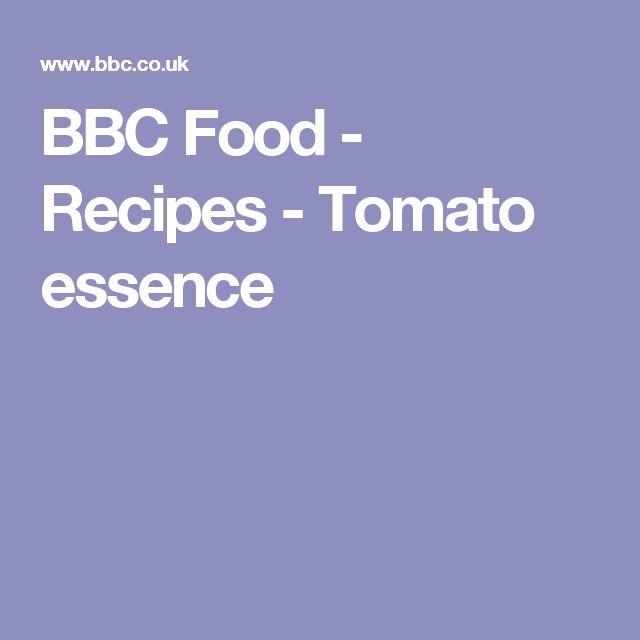BBC Food - Recipes - Tomato essence