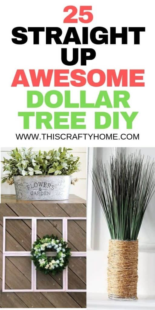 25 DIY Dollar Tree Crafts (That will totally fulfill your farmhouse decor dreams)