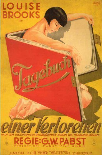 Diary of a Lost Girl (1929) - Starring Louise Brooks from a novel by Margaret Boehme.  Directed by Georg Wilhelm Pabst.  Considered by many to be a pioneer example of the modern melodrama.  From a German poster.
