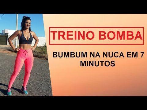 TREINO BOMBA, BUMBUM NA NUCA EM 7 MINUTOS - YouTube