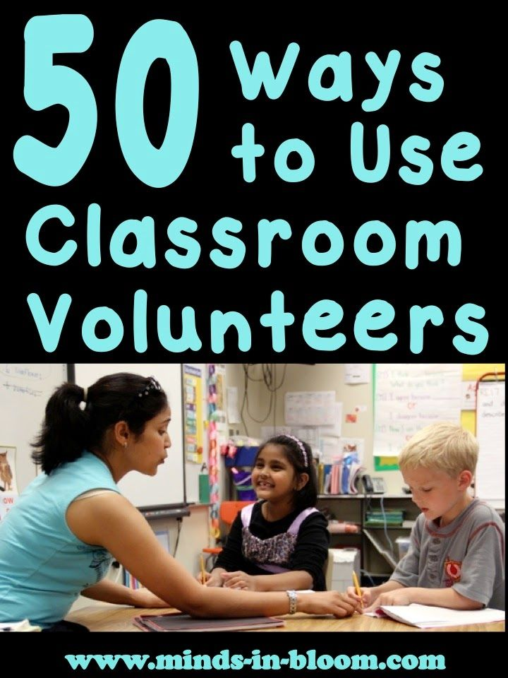Minds in Bloom: Outsource it! 50 Ways to Utilize Classroom Volunteers