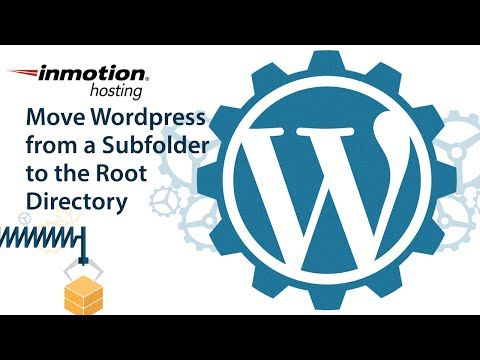 How to Move your Wordpress site from a Subfolder to the Root Directory - YouTube