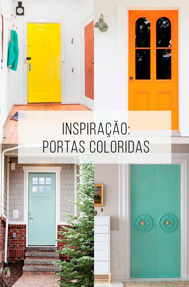 Inspiração para casa: portas coloridas! Já pensou a porta que abre sua casa ser um laranja bem forte? Vem cá perder o medo! // palavras-chave: decoração, inspiração, casa colorida, porta colorida, ideias diferentes para a casa, pintura de porta, como pintar porta, porta da frente colorida, porta azul, porta rosa, porta amarela.