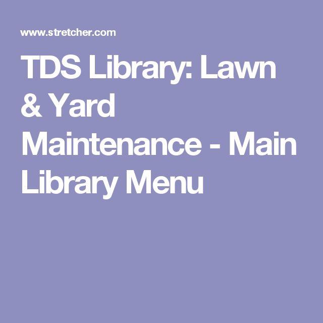 TDS Library: Lawn & Yard Maintenance - Main Library Menu