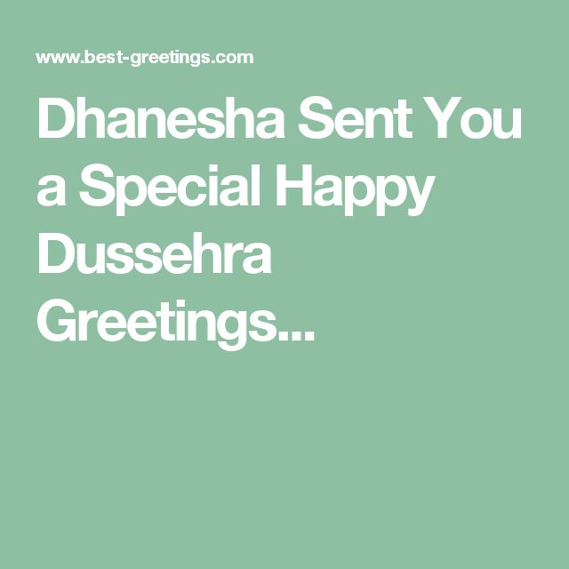 Dhanesha Sent You a Special Happy Dussehra Greetings...