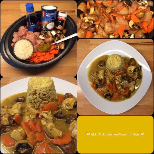 Unser Lieblings-ALL IN-Gericht: *** Hühnchen-Curry mit Reis *** … exotisch, würzig, fein!