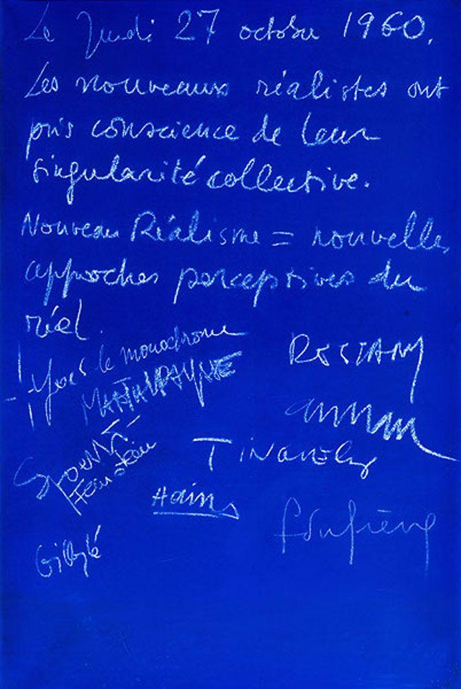 """Yves Klein (1928-1962) - Bleu IKB (International Klien Blue) - """"Bleu de cobalt rêve de bonheur, d'outremer eau étincelante, zinzolin des nymphéas... Bleu ciel, marine, roi, lagon, myosotis, pervenche, saphir… Bleu de Prusse ombre sur le mur, de Delft le soleil sur le mur, cyan lumière du regard, indigo l'infini du ciel"""""""