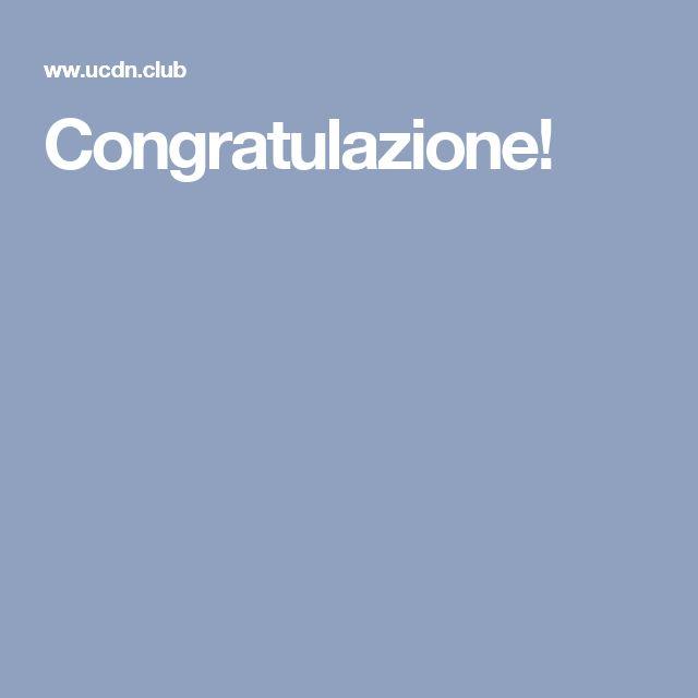 Congratulazione!