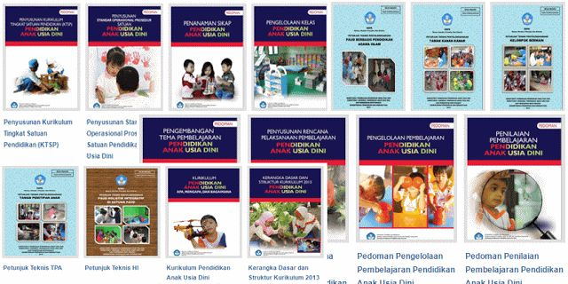 Terbaru Kumpulan Juknis PAUD. RA TK KB dan TPI Kurikulum 2013 - Petunjuk Teknis PAUD Berbasis Agama Islam - Juknis Taman Kanak-kanak (TK) - Juknis Kelompok Bermain (KB) - Juknis Tempat Penitipan Anak (TPI) - Juknis Teknis Holistik Integratif PAUD - Juknis Kurikulum 2013 PAUD - Juknis Kerangka dan Struktur Kurikulum 2013 PAUD - Juknis Penyusunan Kurikulum KTSP PAUD - Juknis Standar Operasional Prosedur PAUD - Juknis Penanaman Sikap PAUD - Juknis Penyusunan RPP PAUD - Juknis Pengembangan Tema…